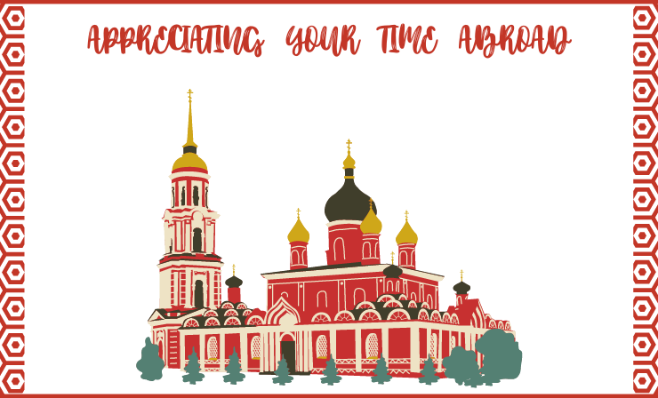 APPRECIATING YOUR TIME ABROAD