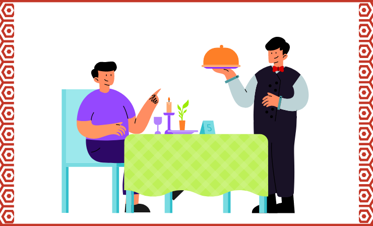 In Good Restaurants, the Waiters Will Always Advise You