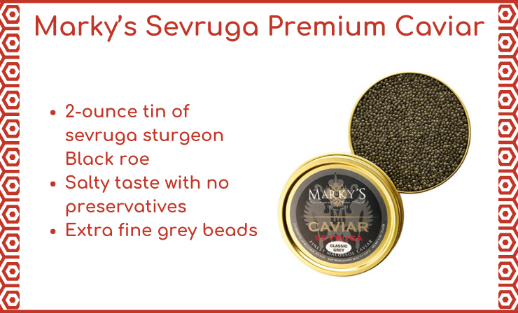 Special Selection of Extra Fine Grey Sevruga Sturgeon Caviar for Someone Special